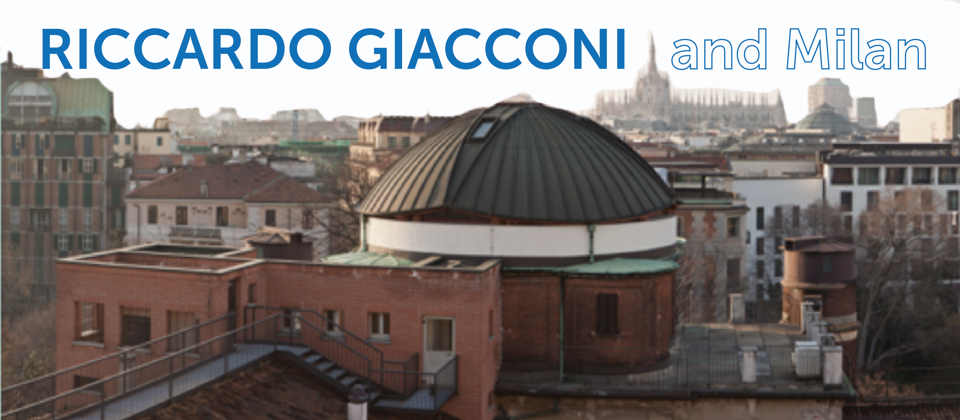 Riccardo Giacconi and Milan