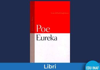Eureka: l'idea di universo di Edgar Allan Poe