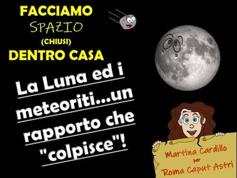 La luna e i meteoriti… un rapporto che colpisce