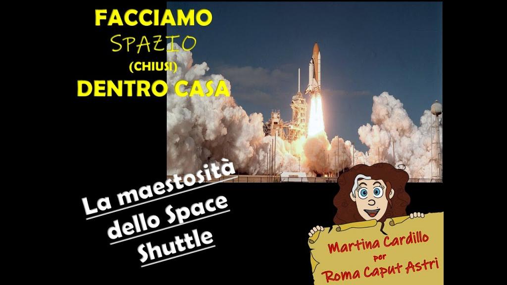 La maestosità dello Space Shuttle