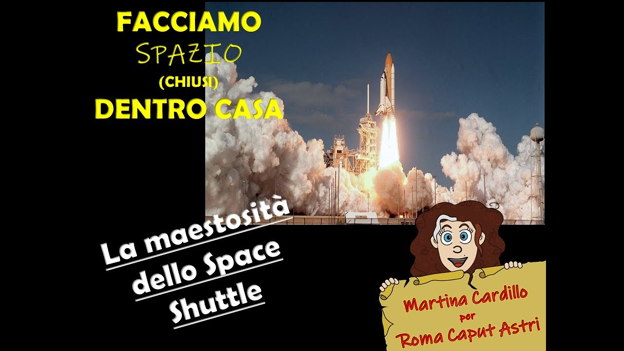 La maestosità dello Space Shuttle