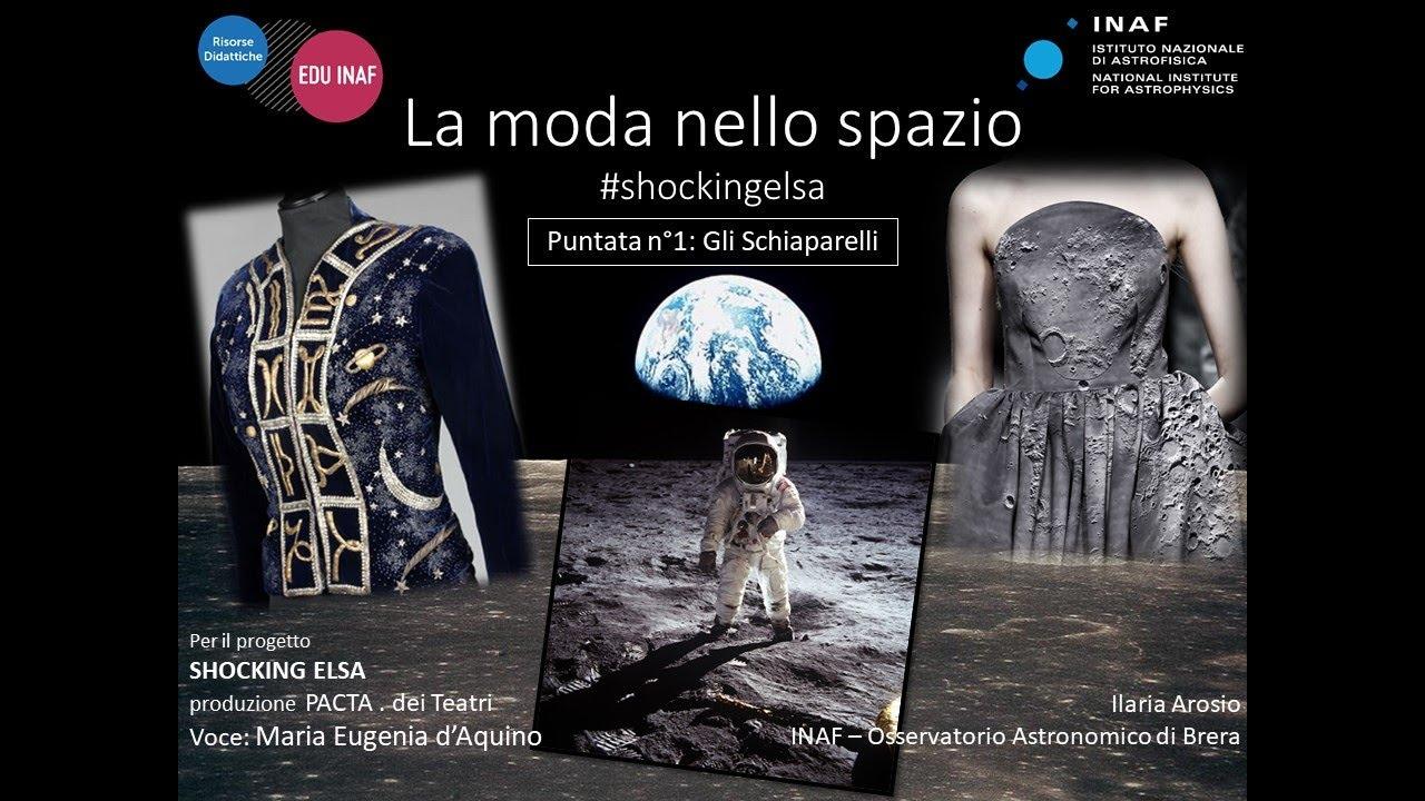 La moda nello spazio. Gli Schiaparelli