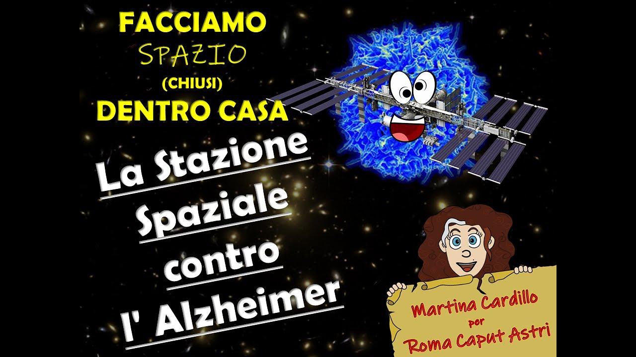 La stazione spaziale contro l'Alzheimer!