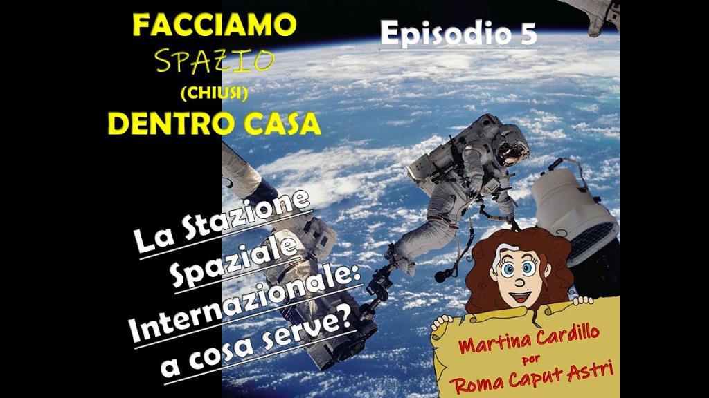 La Stazione spaziale Internazionale 5: A che serve? – Esperimenti