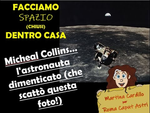 Micheal Collins, l'astronauta dimenticato