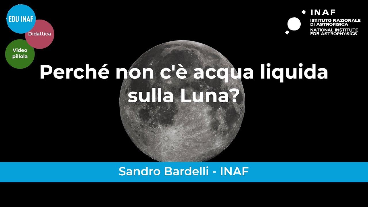Perché non c'è acqua liquida sulla Luna
