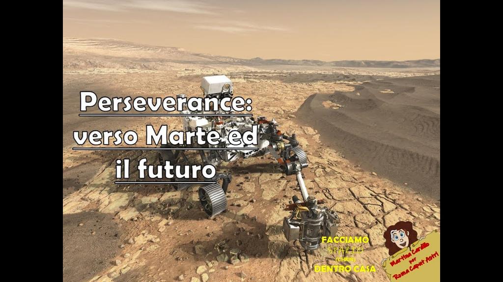 Perseverance: verso Marte ed il futuro