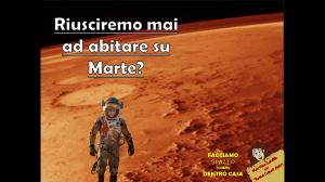 Riusciremo mai ad abitare su Marte?