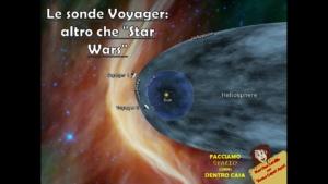 "Le sonde Voyager: altro che ""Star Wars"""