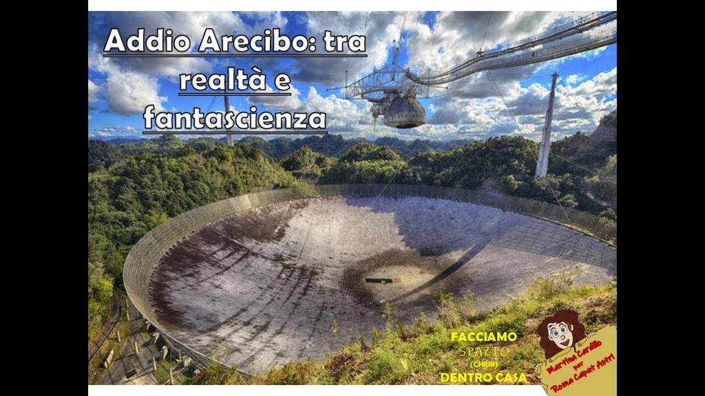Addio ARECIBO: tra realtà e fantascienza