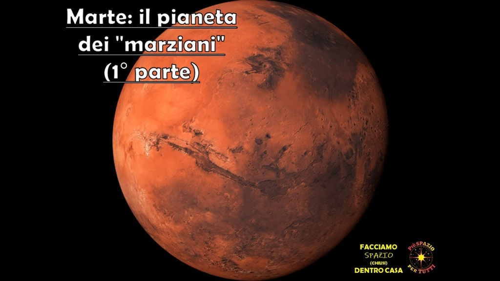 """Marte: il pianeta dei """"marziani"""" (prima parte)"""